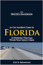 The Driver's Handbook to Car Accident Cases in Florida – 10 Potholes That Can Wreck Your Injury Claim